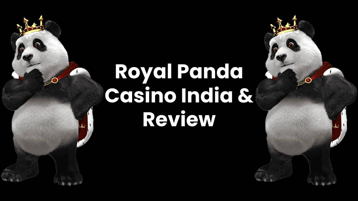 Royal Panda Casino India & Review