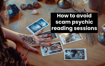 How to avoid scam psychic reading sessions