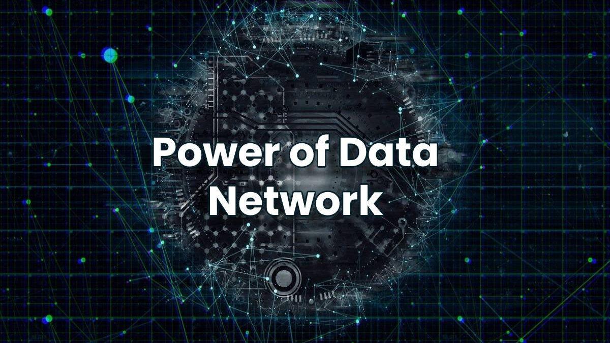 Power of Data Network