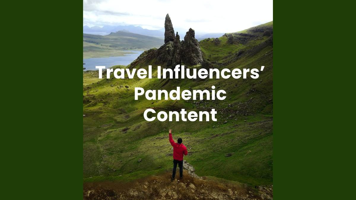 Travel Influencers' Pandemic Content