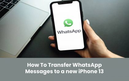 How To Transfer WhatsApp Messages to a new iPhone 13