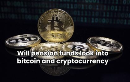 Will pension funds look into bitcoin and cryptocurrency